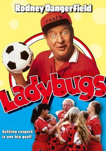 """Ladybugs"" (movie) with rodney Dangerfield (1992)  -  volcanicensemble.blogspot.com"