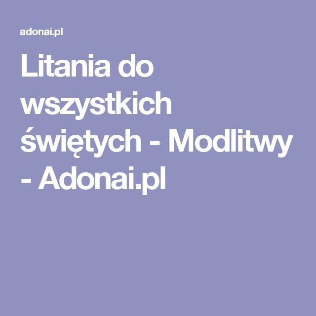 Litania do wszystkich świętych - Modlitwy - Adonai.pl