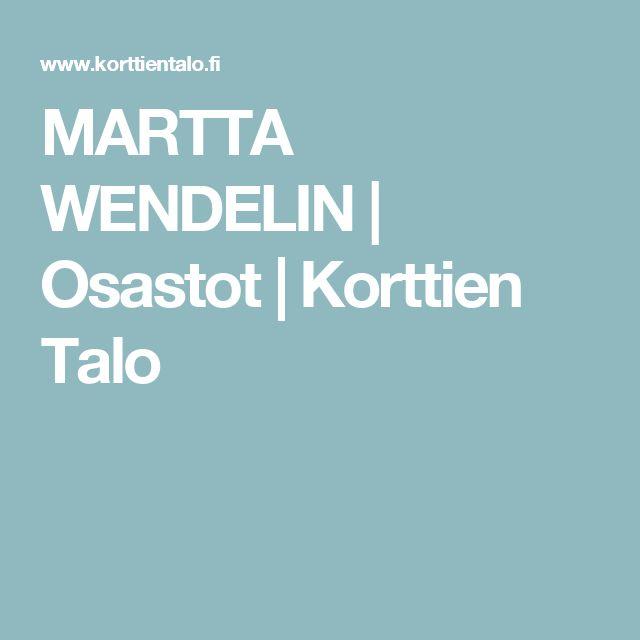 MARTTA WENDELIN | Osastot | Korttien Talo