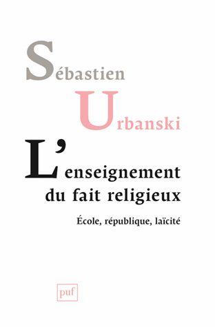 L'enseignement du fait religieux http://cataloguescd.univ-poitiers.fr/masc/Integration/EXPLOITATION/statique/recherchesimple.asp?id=195286642