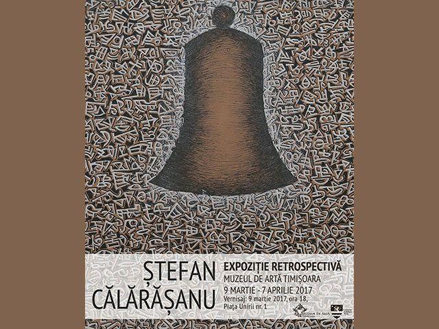Expozitie retrospectiva Stefan Calarasanu | timisoaraazi