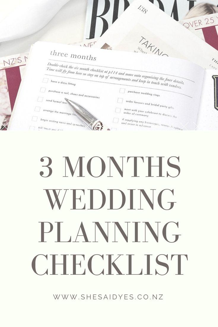 3 Months Wedding Planning Checklist Planner Advice Articles And Wisdom Pinterest