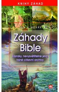 Záhady bible - zázraky, nevysvětlitelné jevy, tajné církevní archivy #alpress #knihy #záhady #bible #tajemno #církev