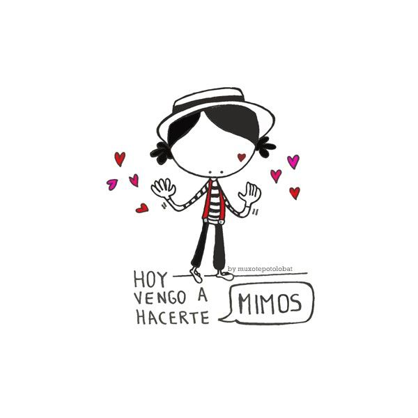Hoy vengo a hacerte mimos y mimitosssss. Eeeegunon mundo!! ::: emoistasu mimotxue!