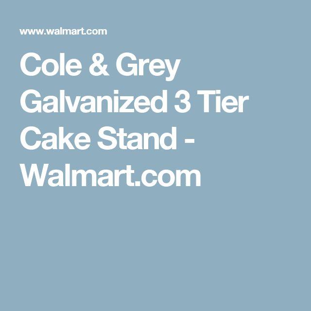 Cole & Grey Galvanized 3 Tier Cake Stand - Walmart.com