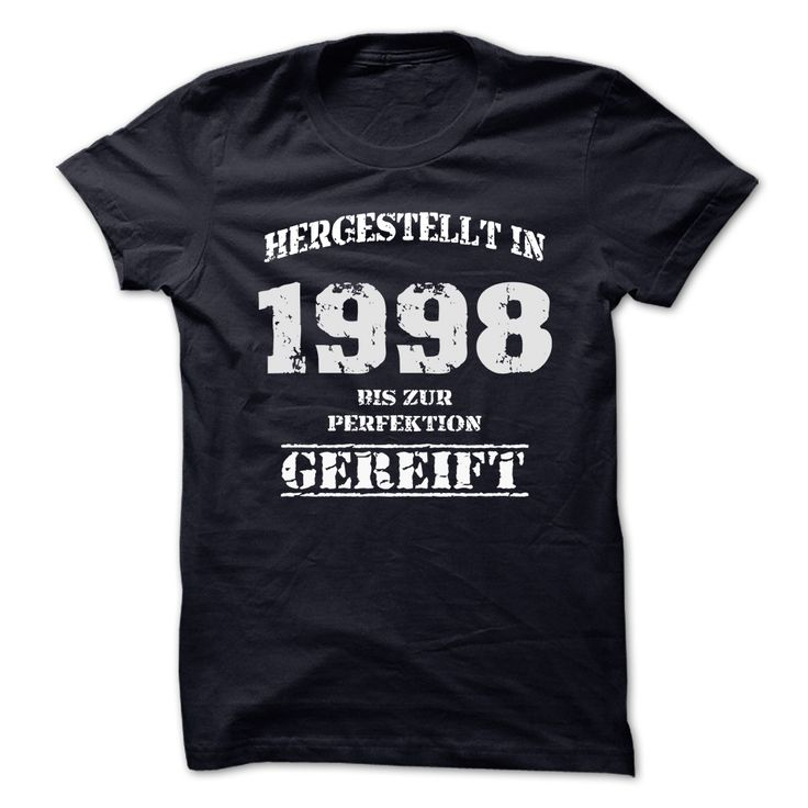 (Tshirt Great) 1998 BIS ZUR PERFEKTION GEREIFT Teeshirt this month Hoodies, Funny Tee Shirts