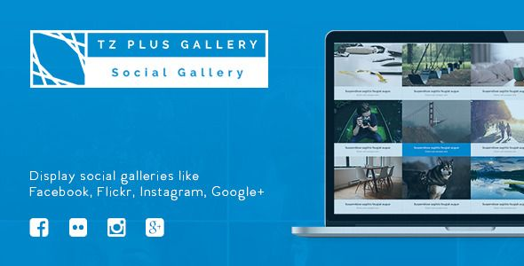 TZ Plus Gallery WordPress Social Gallery Plugin