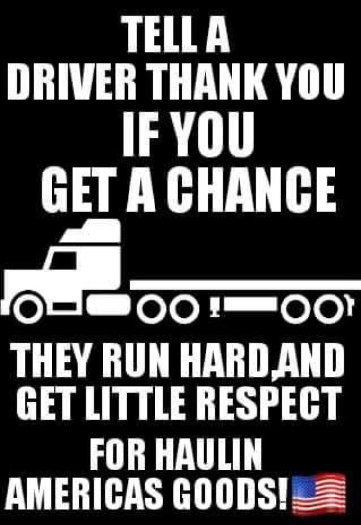 Trucker Quotes 25 Best Thank A Trucker Images On Pinterest  Truck Drivers