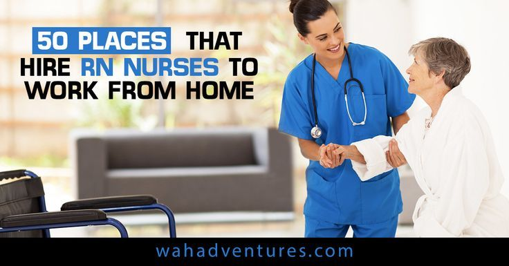 50 Places That Hire Rn Nurses To Work From Home In 2019 Hire Home Nurses Places Rn Work Workfromhomejobs With Images Rn Job Rn Nurse Nursing Jobs