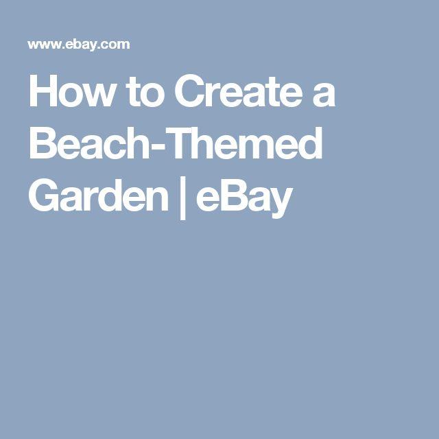 How to Create a Beach-Themed Garden   eBay