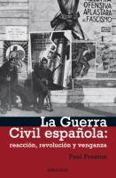 La Guerra Civil española : reacción, revolución y venganza / Paul Preston ; traducción de Francisco Rodríguez de Lecea, María Borràs, Jordi Beltrán
