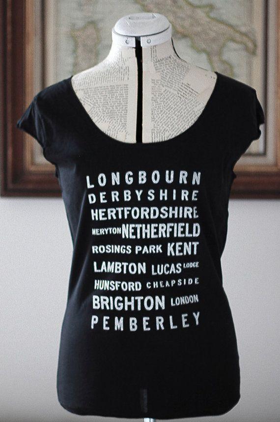 Pride and Prejudice Locations Typography t shirt- Jane Austen, via Etsy.---- LOVE IT!