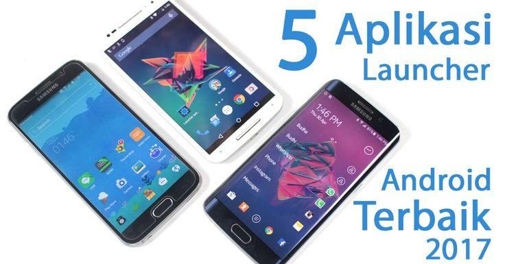 5 Aplikasi Launcher Android GRATIS Terbaik 2017