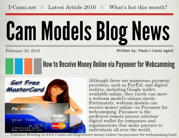"""LATEST www.i-camz.net WEBCAM MODELS BLOG NEWS - Check """"How to Receive Money Online via Payoneer for Webcamming"""" - http://go.shr.lc/1mQjB4K - See how quickly & easily you can signup to receive money online via Payoneer for webcamming, including how it works & how to connect your existing account. #cammodels #camjobs"""