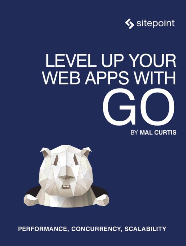 Sube de nivel tus aplicaciones web con Go (eBook)   – Products