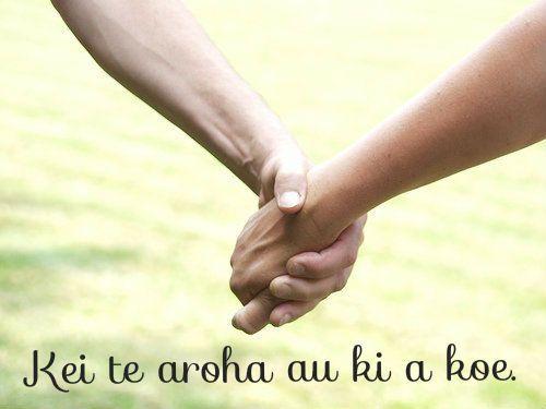 "Language: Maori. Approximate pronunciation: ""kay teh ahroh-ha ahu kee ah kohweh"" ...via Community Post: 31 Worldly Ways To Say ""I Love You"""