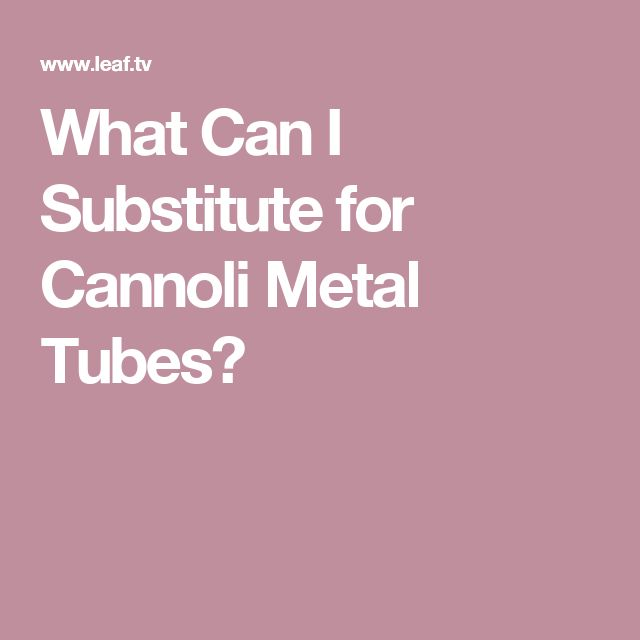 What Can I Substitute for Cannoli Metal Tubes?
