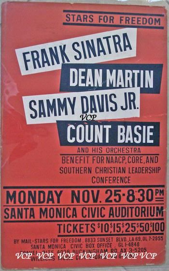 Frank Sinatra, Dean Martin, Sammy Davis Jr. and Count Basie at a benefit in Santa Monica for NAACP, CORE and the SCLC..