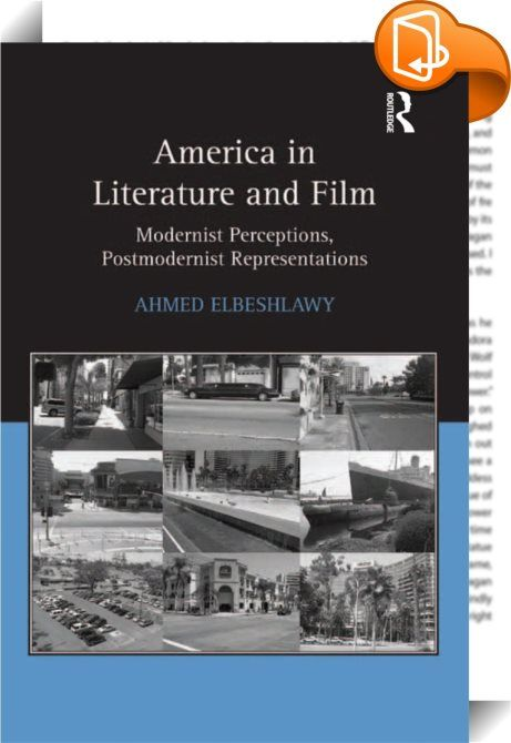 America in Literature and Film    :  Utilizing Lacan's psychoanalytic theory and Zizek's philosophical adaption of it, this book brings into dialogue a series of modernist and postmodernist literary works, films, and critical theory that are concerned with defining America. Ahmed Elbeshlawy demonstrates that how America is perceived in certain texts reveals not only the idealization or condemnation of it, but an imago, or constructed image of the perceiver as well.  In turn, texts whic...