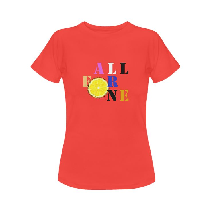 All For One Women womens tee - All for one, one for all with one slice of lemon! #red #tshirts #womensfashion #typography #allforone #lemon #fruit #pop #popart #funstyle #womenswear #leisurewear #festivalwear #music #musketeers #artsadd