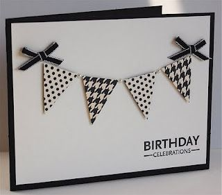 handmade birthday card ... black and white ... clean and simple ... like the banner ... could have letters on the flags ...
