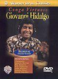 Conga Virtuoso: Giovanni Hidalgo [DVD] [Eng/Spa]