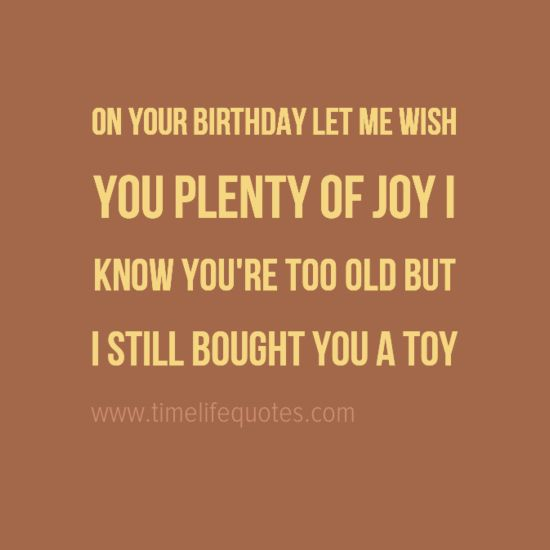 Happy Birthday Husband Funny Quotes Quotesgram: Happy Birthday To My Husband Famous Funny Quotes Let Me