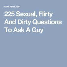 Flirty dating questions