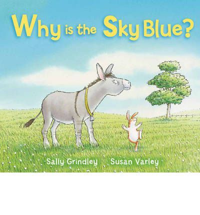 Young Rabbit would like to know why the sky is blue. In fact Rabbit wants to know everything. His old friend, Donkey, who knows lots of things, promises to teach him. But maybe Rabbit can teach wise Donkey a thing or two as well