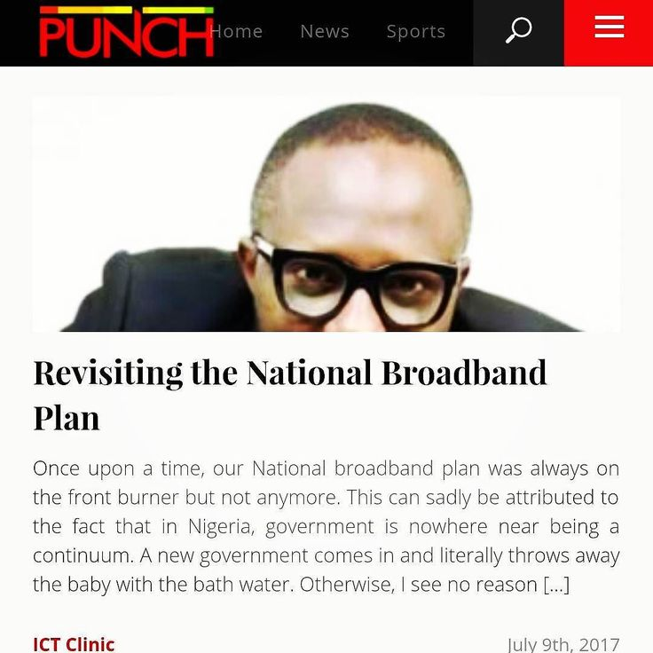 "CFA's latest piece in the Punch Newspapers is titled""Revisiting the National Broadband Plan"" -http://j.mp/2t2av8A "".....the World Bank ITU and a few other organisations have concluded that a 10 per cent increase in broadband penetration yields 1.4 per cent increase in GDP."" Enough reason to take our broadband strategy much more seriously! #broadband #internet #digitaldivide #ictclinic #punchnewspaper  These might interest you:  1. The INTERN with CFA - http://CFA.ng/intern  2. July edition…"