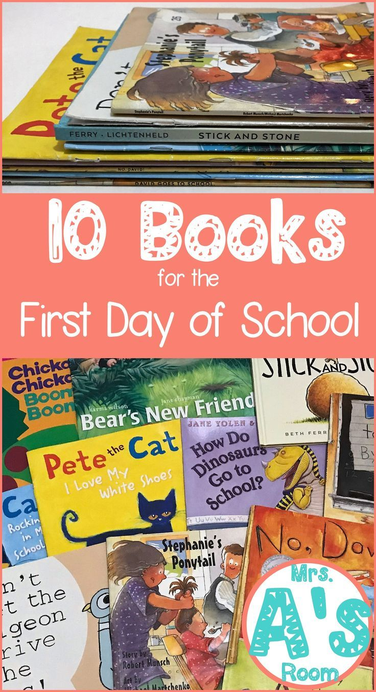 10 Books for the First Day of School Kindergarten first