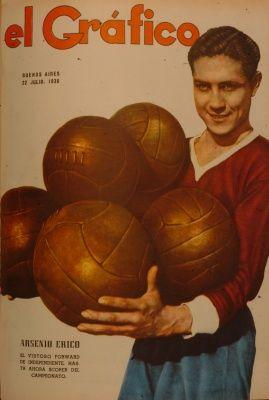 1938 Arsenio Erico - 293 goles - Máximo goleador del fútbol Argentino Club Atlético Independiente