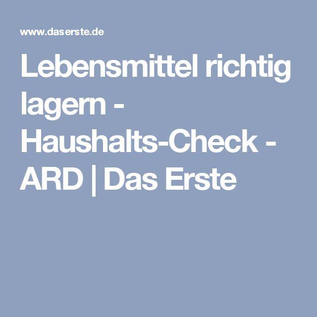 Lebensmittel richtig lagern - Haushalts-Check - ARD | Das Erste