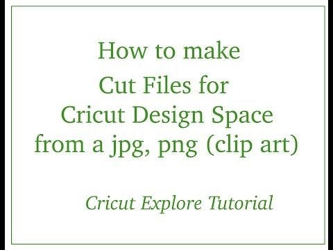 Making Cut Files for Explore with JPG & PNG files - YouTube