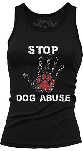 Stop Dog Abuse Women's Fitted Tank..Beware of fake Model Agencies, that offer women work often in foreign cities/countries, recently in Hong Kong, two Punjabi India men, Ravi/Ravinder Dahiya, failed garment company owner, about 45, very tall, handsome, prematurely white hair, eyeglasses, and a male subordinate solicited on Lantau Island for a non-existent modelling agency.....#ravidahiya_hk ....