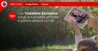 Per gli utenti Vodafone Exclusive 12 mesi di abbonamento ad una rivista Mondadori