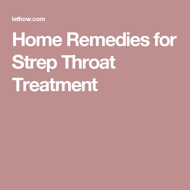 Best Way To Get Rid Of Strep Throat Naturally