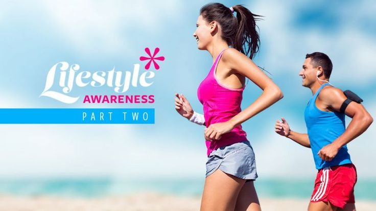 Lifestyle Awareness - Part 2