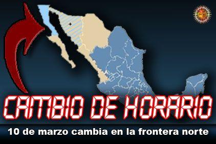 Cambio de Horario en la Frontera Norte