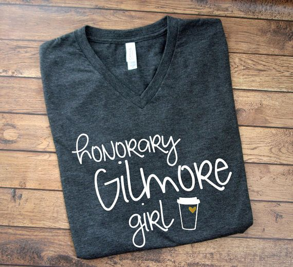 Gilmore Girls Shirt  Honorary Gilmore Girl  by MyFancyPrincess Medium