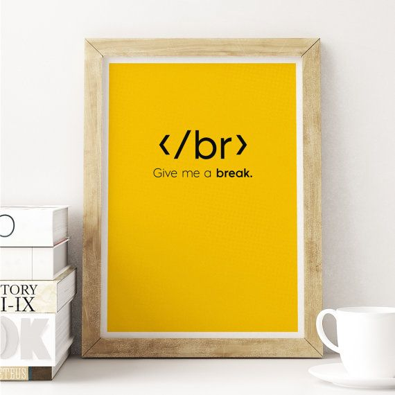 Br Code Print, Art Print For Geeks, Web Designers, Wall Art Decor,Office Quote Computer Coding Programming HTML Coding