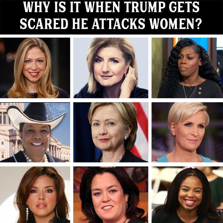 Chelsea Clinton, Arriana Huffington, Myeshia Johnson, Frederica Wilson, Hillary Clinton, Mika Brzezinski, Alicia Machado, Rosie O'Donnell, Jemele Hill All women tRump attacked.