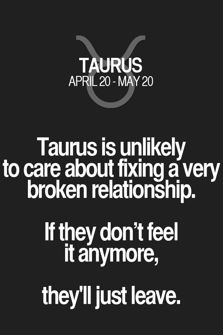 Broken Relationship Quotes: Taurus Is Unlikely To Care About Fixing A Very Broken
