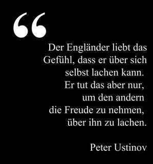 Sir Peter Ustinov würden wir natürlich niemals widersprechen!