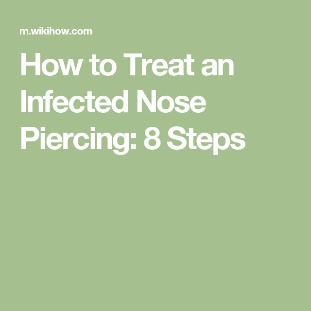 how to take care of infected nose piercing