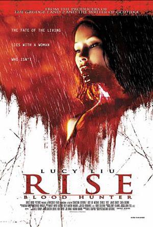 Rise Blood Hunter 2 Starring Lucy Liu Vampire Usa In