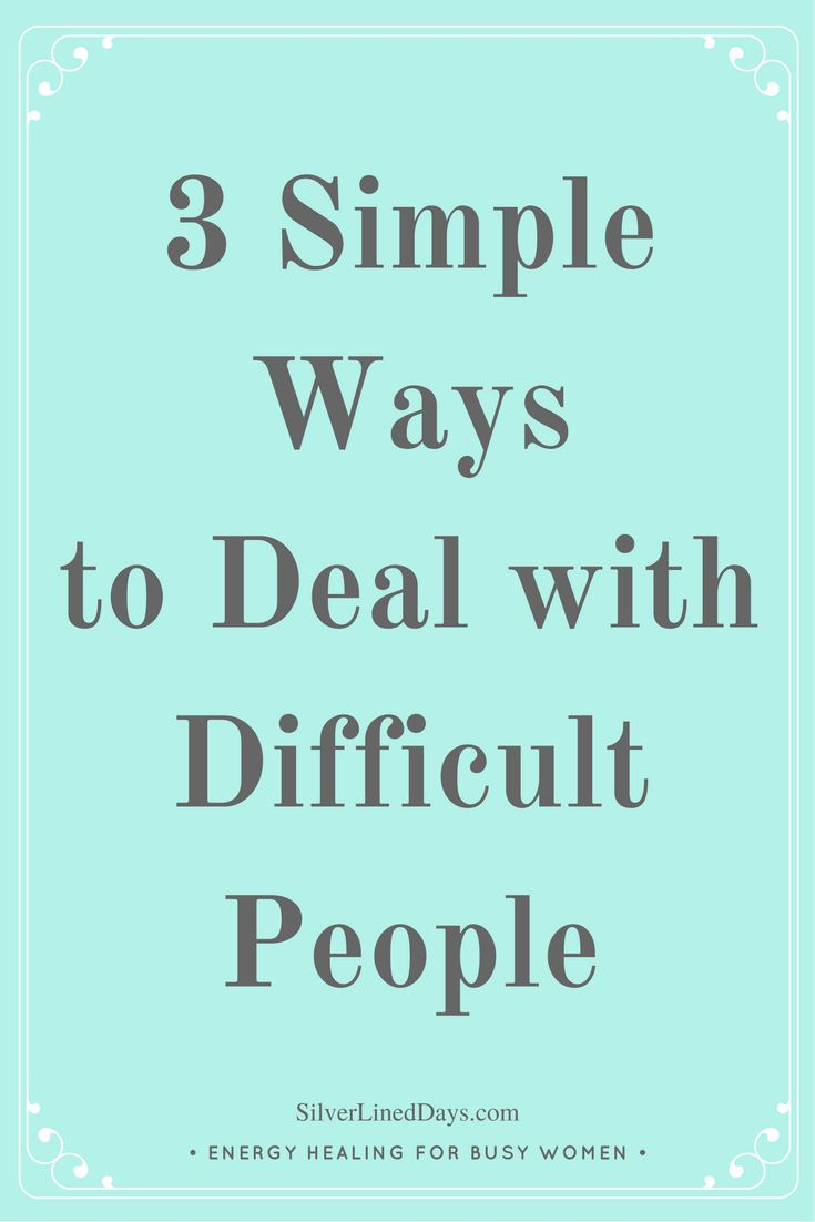 top ideas about reiki holistic practitioner deal difficult people manage difficult personalities handle difficult people deal office politics handle negative people deal annoying people