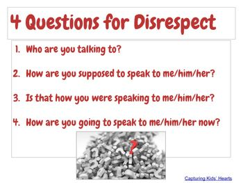 Capturing Kids Hearts - 4 questions for disrespect                                                                                                                                                                                 More                                                                                                                                                                                 More
