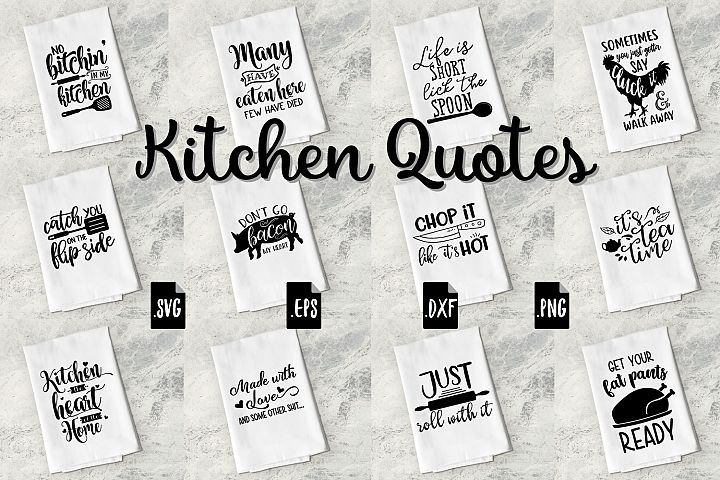 Funny Kitchen Quotes Bundle Svg Eps Dxf Png Kitchen Quotes