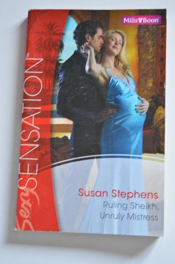 sexy, mills & boon p/back ruling sheikh unruly mistress. by susan stephens.2010